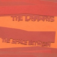 Purchase The Layaways - The Space Between