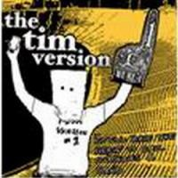 Purchase The Tim Version - Still Have The Nerve To Call Ourselves A Band