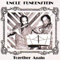 Purchase Uncle Funkenstein - Together Again