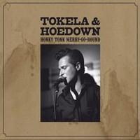 Purchase Tokela & Hoedown - Honky Tonk Merry-Go-Round