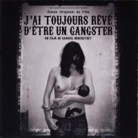 Purchase VA - Jai Toujours Reve D'etre Un Gangster