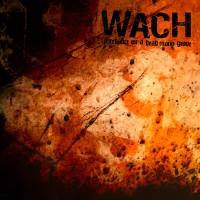 Purchase WACH - Firedance On A Dead Mans Grave Digipak