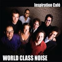 Purchase World Class Noise - Inspiration Cafe