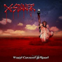 Purchase X-Sinner - World Covered In Blood