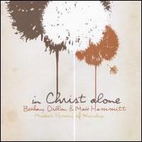 Purchase Bethany Dillon & Matt Hammitt - In Christ Alone