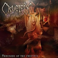 Purchase Crucifix - Threnody Of The Crucifix