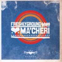 Purchase Freshlyground - Ma'cheri