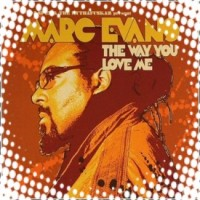 Purchase Marc Evans - The Way U Love Me