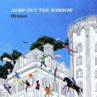 Purchase Orouni - Jump Out The Window