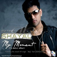 Purchase Shayal - My Moment
