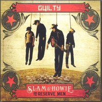 Purchase Slam & Howie And The Reserve Men - Guilty