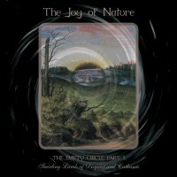 Purchase The Joy Of Nature - The Empty Circle Part I