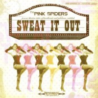 Purchase The Pink Spiders - Sweat It Out