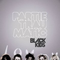 Purchase Black Kids - Partie Traumatic