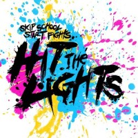Purchase Hit the Lights - Skip School, Start Fights