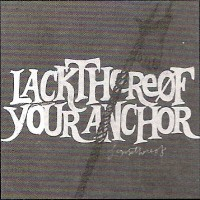 Purchase Lackthereof - Your Anchor (Advance)