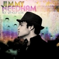 Purchase Jimmy Needham - Not Without Love