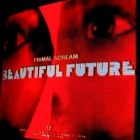 Purchase Primal Scream - Beautiful Future