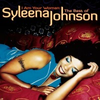 Purchase Syleena Johnson - I Am Your Woman: The Best Of Syleena Johnson