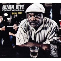 Purchase Alvin Jett & The Phat Noiz Blues Band - Honey Bowl