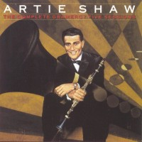 Purchase Artie Shaw - The Complete Gramercy Five Sessions