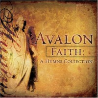 Purchase Avalon - Faith: A Hymns Collection