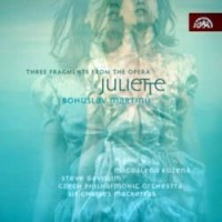 Purchase Bohuslav Martinu - Three Fragments From The Opera Juliette