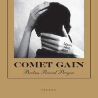 Purchase Comet Gain - Broken Record Prayers