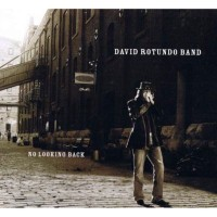 Purchase David Rotundo Band - No Looking Back