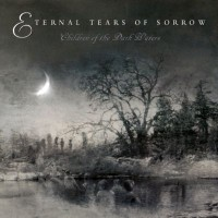 Purchase Eternal Tears Of Sorrow - Children Of The Dark Waters