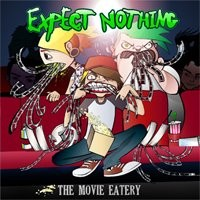 Purchase Expect Nothing - The Movie Eatery