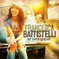 Purchase Francesca Battistelli - My Paper Heart
