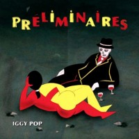 Purchase Iggy Pop - Preliminaires