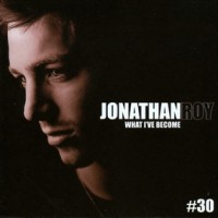 Purchase Jonathan Roy - What I've Become
