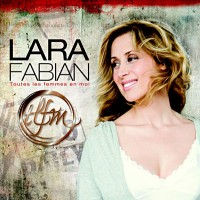 Purchase Lara Fabian - Toutes Les Femmes En Moi