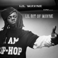 Purchase Lil Wayne - Lil Bit Of Wayne