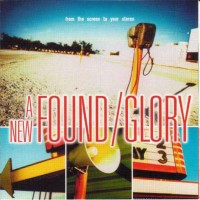 Purchase New Found Glory - From The Screen To Your Stereo