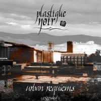 Purchase Plastique Noir - Urban Requiems