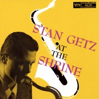 Purchase Stan Getz - At The Shrine