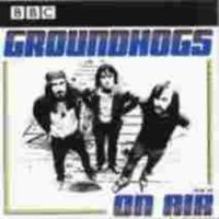 Purchase The Groundhogs - On Air 1970-1972