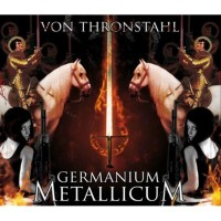 Purchase Von Thronstahl - Germanium Metallicum