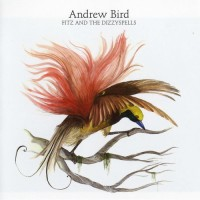 Purchase Andrew Bird - Fitz And The Dizzyspells (EP)