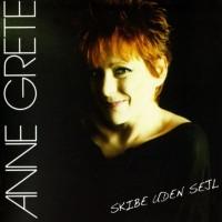 Purchase Anne Grete - Skibe Uden Sejl CD1