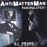 Purchase Antimatterman - Manipulated (Limited Edition)