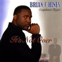 Purchase Brian C Hines - Its Not Over
