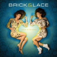 Purchase Brick & Lace - Love Is Wicked (EU Edition)