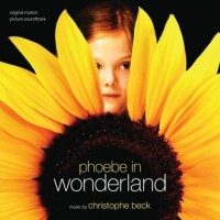 Purchase Christophe Beck - Phoebe In Wonderland