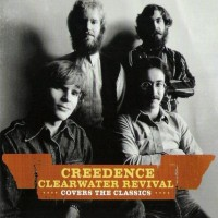 Purchase Creedence Clearwater Revival - Covers The Classics