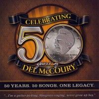 Purchase Del McCoury - Celebrating 50 Years CD3