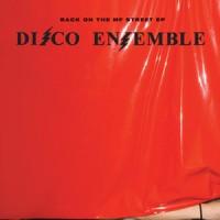 Purchase Disco Ensemble - Back On The MF Street (EP)